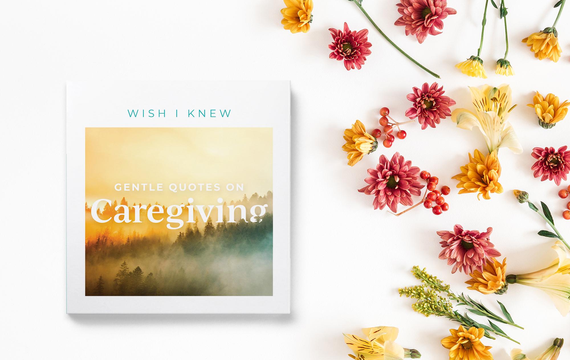 Gentle Quotes on Caregiving